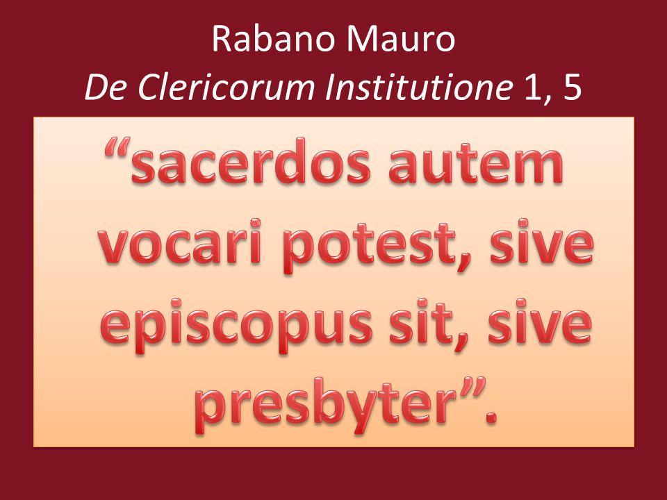 Rabano Mauro De Clericorum Institutione 1, 5