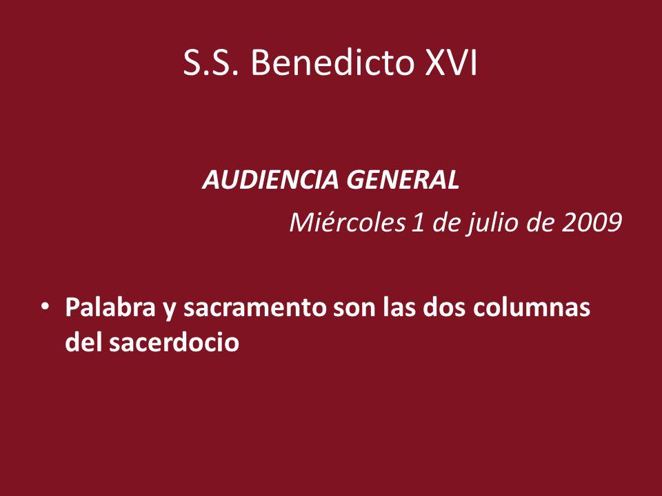 S.S. Benedicto XVI AUDIENCIA GENERAL Miércoles 1 de julio de 2009