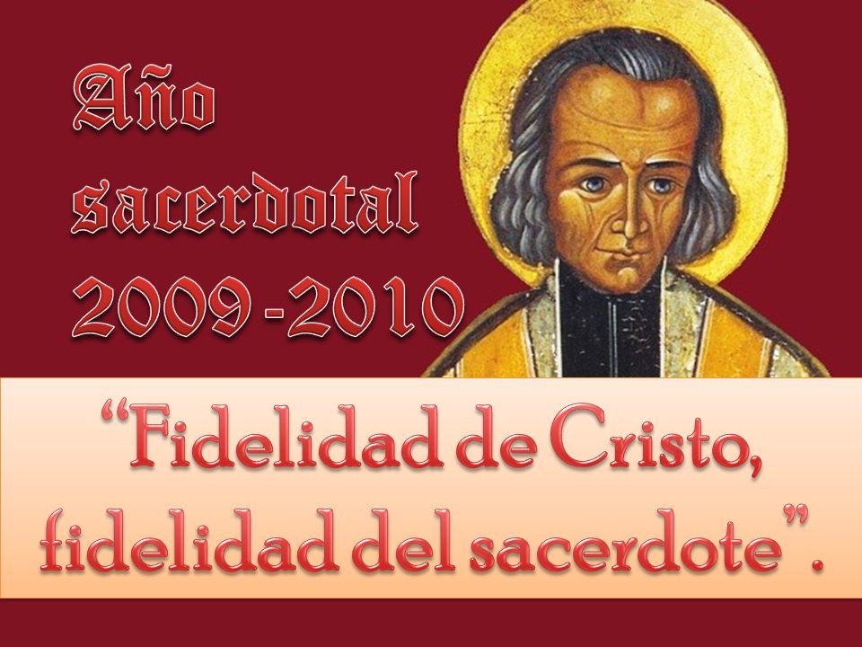Fidelidad de Cristo, fidelidad del sacerdote .