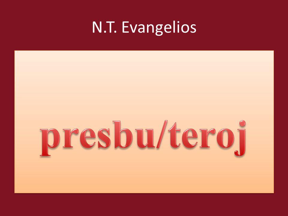 N.T. Evangelios presbu/teroj