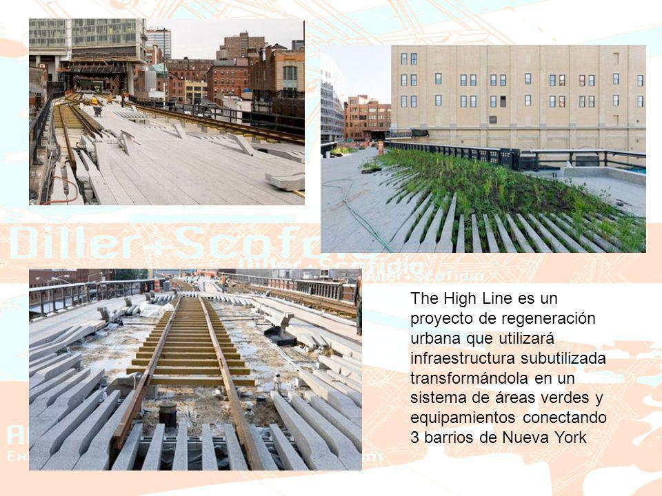 The High Line es un proyecto de regeneración urbana que utilizará infraestructura subutilizada transformándola en un sistema de áreas verdes y equipamientos conectando 3 barrios de Nueva York
