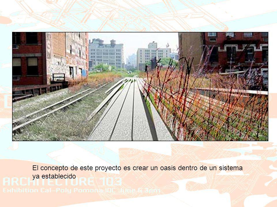 El concepto de este proyecto es crear un oasis dentro de un sistema ya establecido