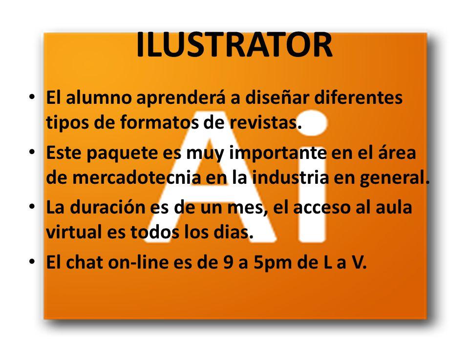 ILUSTRATOR El alumno aprenderá a diseñar diferentes tipos de formatos de revistas.