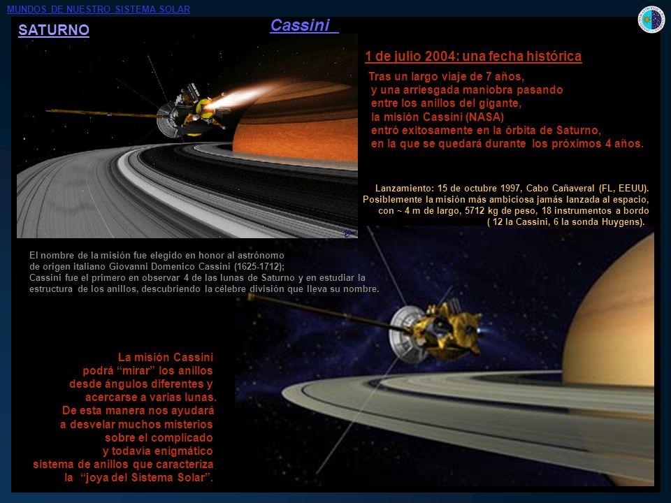 Cassini SATURNO 1 de julio 2004: una fecha histórica
