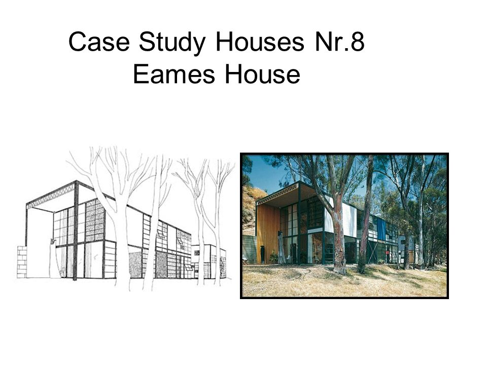 Case Study Houses Nr.8 Eames House