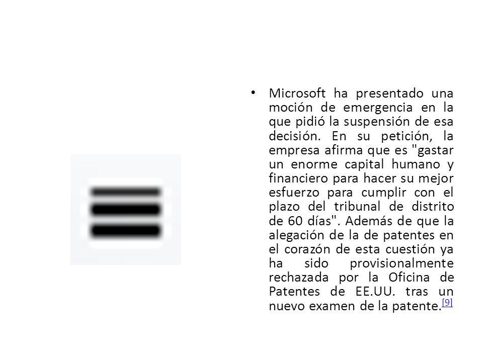 Microsoft ha presentado una moción de emergencia en la que pidió la suspensión de esa decisión.