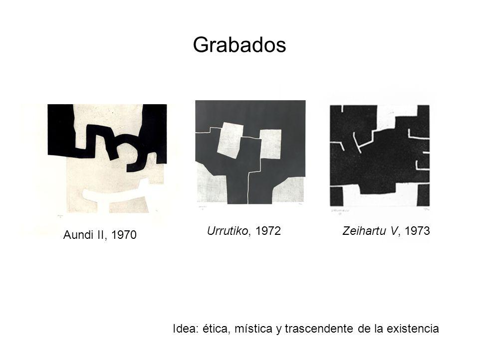 Grabados Urrutiko, 1972 Zeihartu V, 1973 Aundi II, 1970