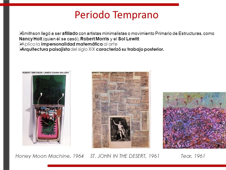 Periodo Temprano Honey Moon Machine, 1964 ST. JOHN IN THE DESERT, 1961