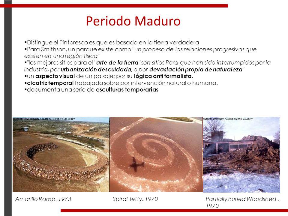 Periodo Maduro Distingue el Pintoresco es que es basado en la tierra verdadera.