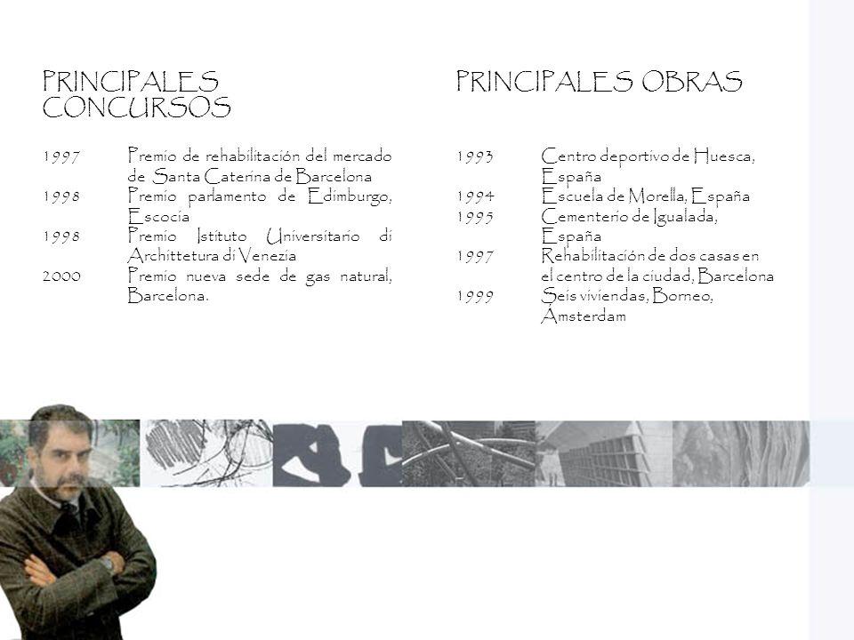 PRINCIPALES CONCURSOS PRINCIPALES OBRAS