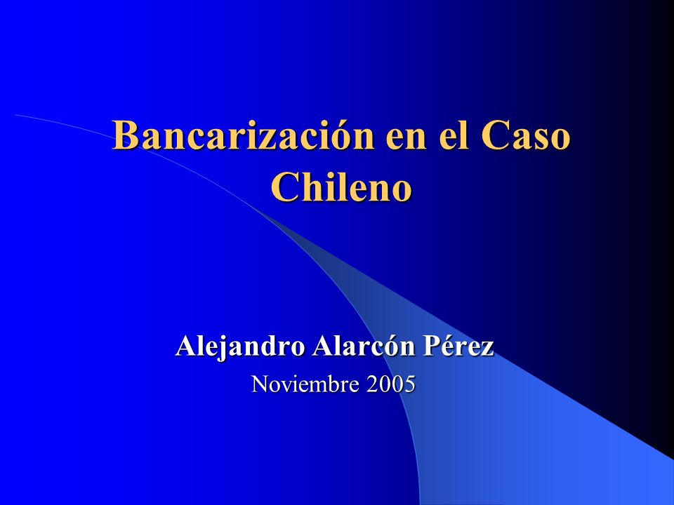 Bancarización en el Caso Chileno