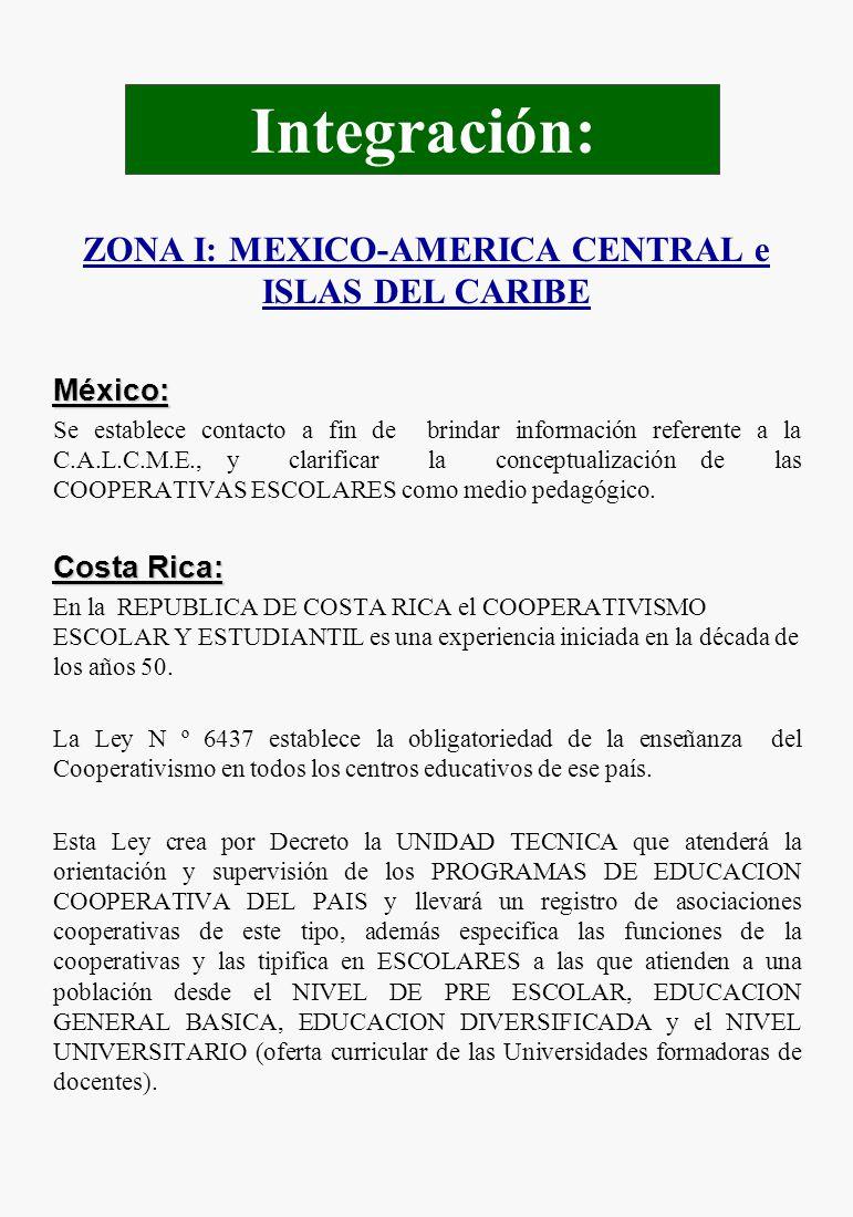 ZONA I: MEXICO-AMERICA CENTRAL e ISLAS DEL CARIBE