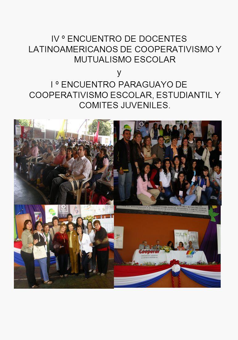 IV º ENCUENTRO DE DOCENTES LATINOAMERICANOS DE COOPERATIVISMO Y MUTUALISMO ESCOLAR