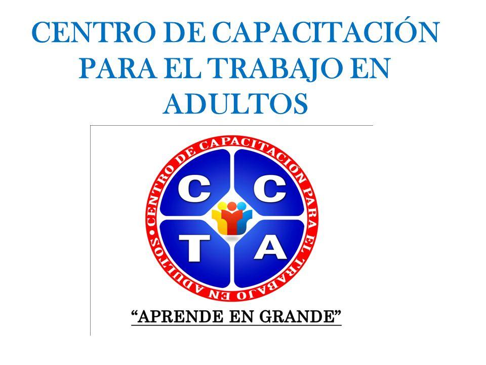 CENTRO DE CAPACITACIÓN PARA EL TRABAJO EN ADULTOS