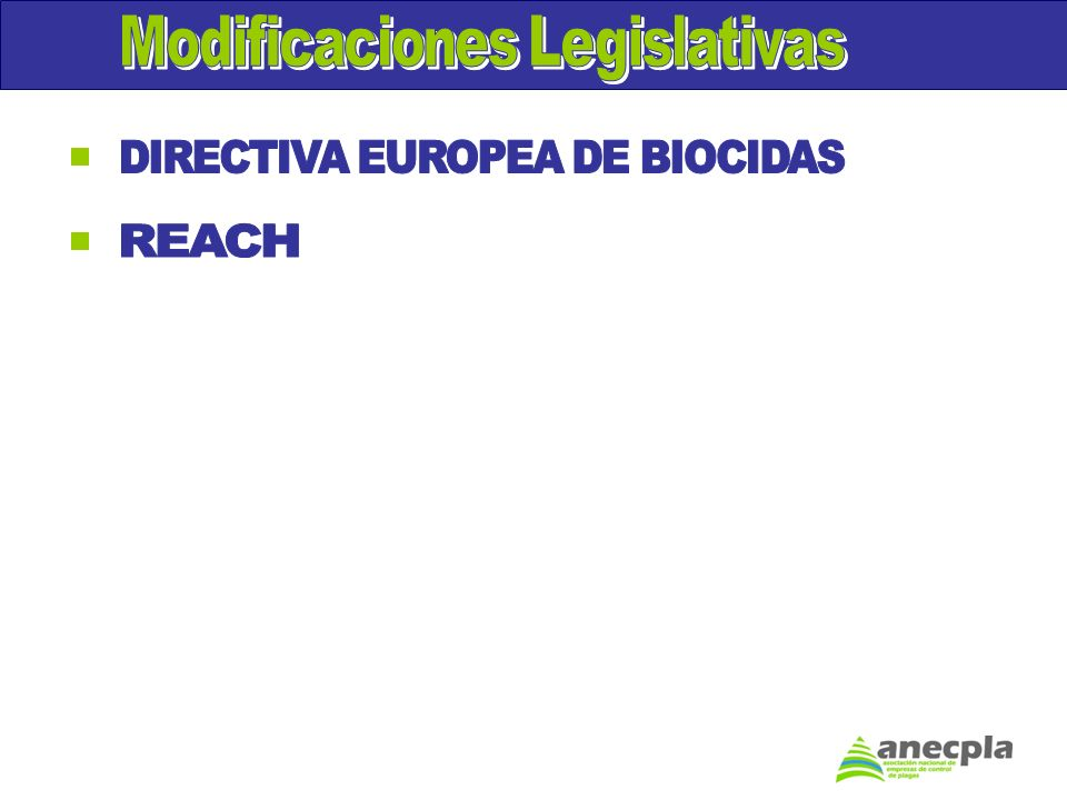 Modificaciones Legislativas DIRECTIVA EUROPEA DE BIOCIDAS