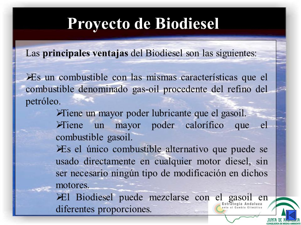 Proyecto de BiodieselLas principales ventajas del Biodiesel son las siguientes: