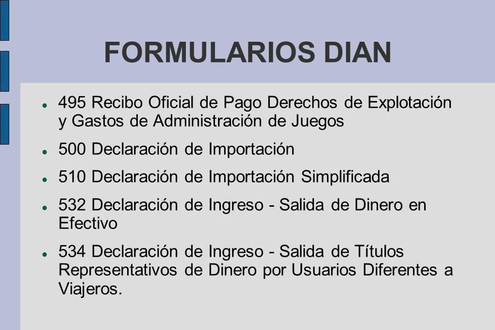 FORMULARIOS DIAN 495 Recibo Oficial de Pago Derechos de Explotación y Gastos de Administración de Juegos.