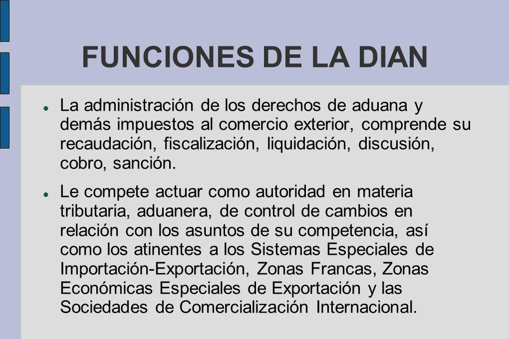 FUNCIONES DE LA DIAN