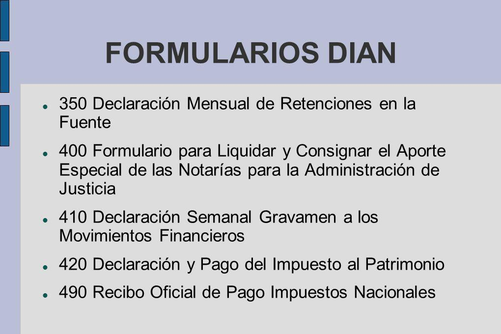 FORMULARIOS DIAN 350 Declaración Mensual de Retenciones en la Fuente