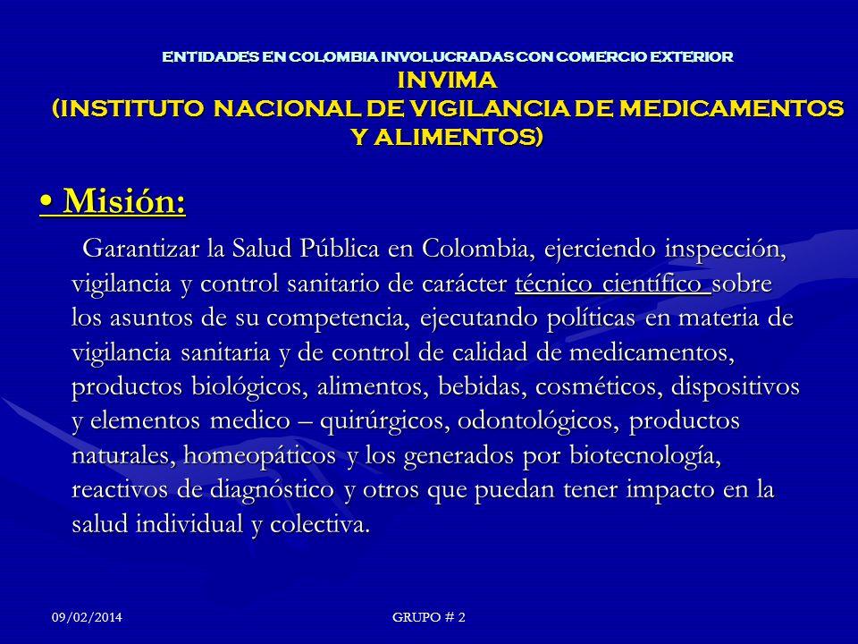 ENTIDADES EN COLOMBIA INVOLUCRADAS CON COMERCIO EXTERIOR INVIMA (INSTITUTO NACIONAL DE VIGILANCIA DE MEDICAMENTOS Y ALIMENTOS)