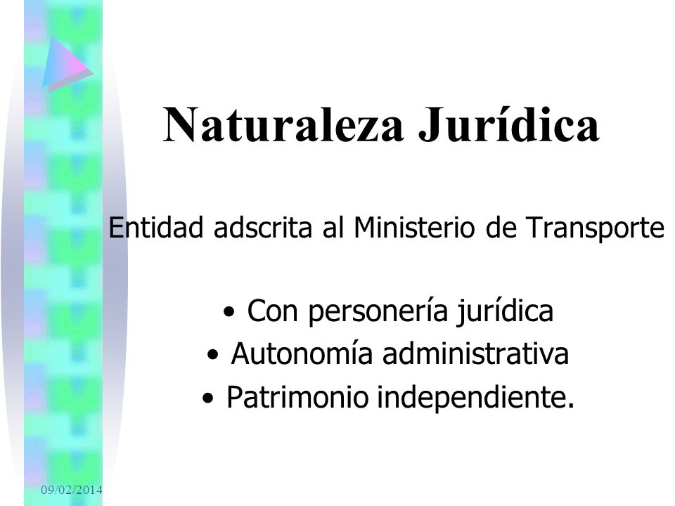 Naturaleza Jurídica Con personería jurídica Autonomía administrativa