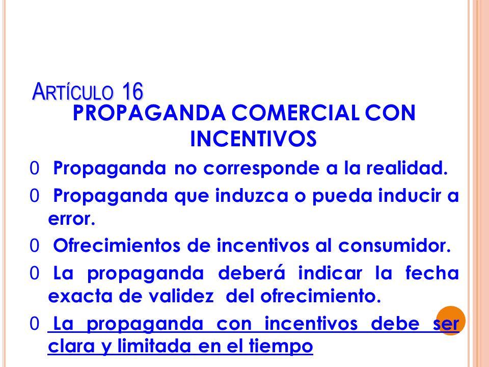 PROPAGANDA COMERCIAL CON INCENTIVOS