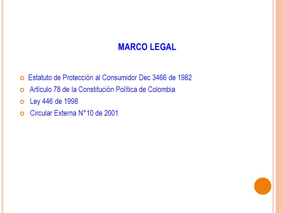MARCO LEGAL Estatuto de Protección al Consumidor Dec 3466 de 1982