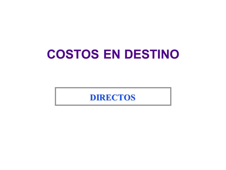 COSTOS EN DESTINO DIRECTOS