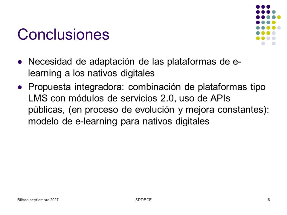 ConclusionesNecesidad de adaptación de las plataformas de e-learning a los nativos digitales.