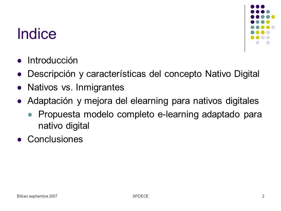 IndiceIntroducción. Descripción y características del concepto Nativo Digital. Nativos vs. Inmigrantes.