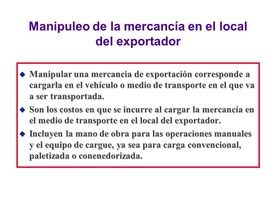 Manipuleo de la mercancía en el local del exportador