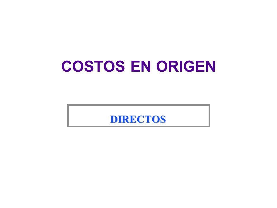 COSTOS EN ORIGEN DIRECTOS