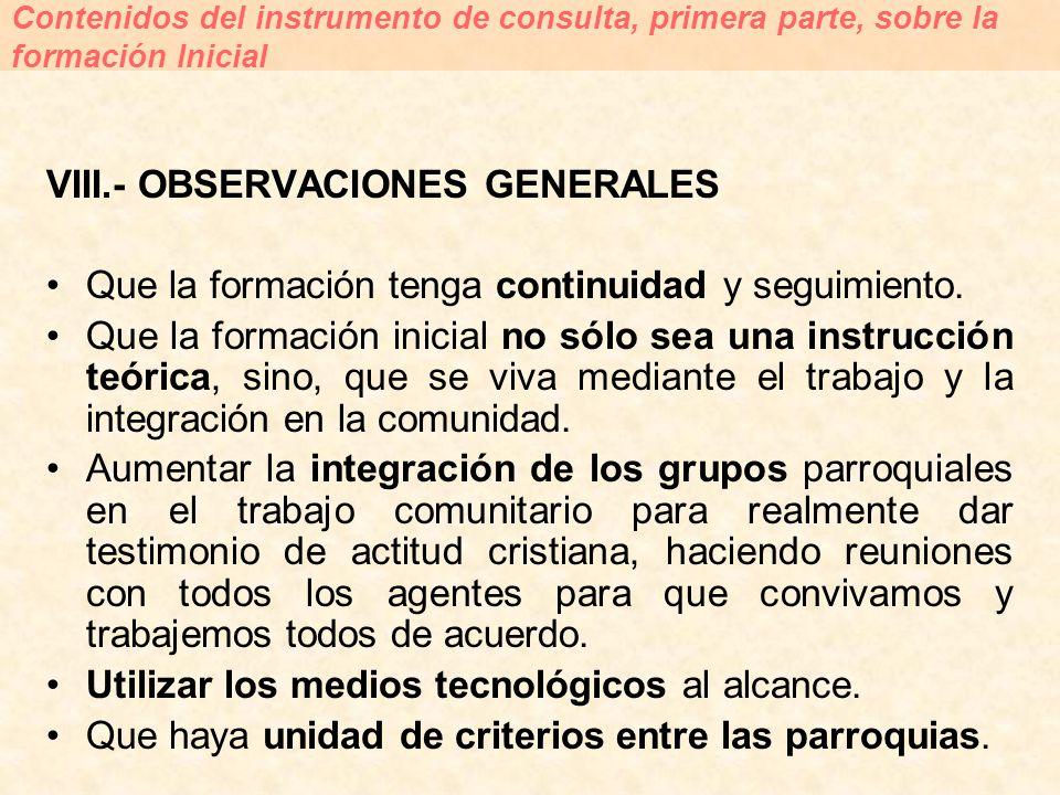 VIII.- OBSERVACIONES GENERALES