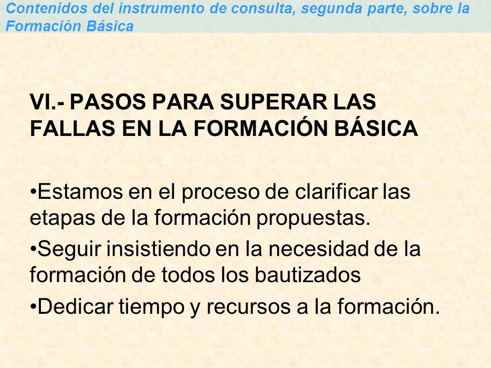 VI.- PASOS PARA SUPERAR LAS FALLAS EN LA FORMACIÓN BÁSICA