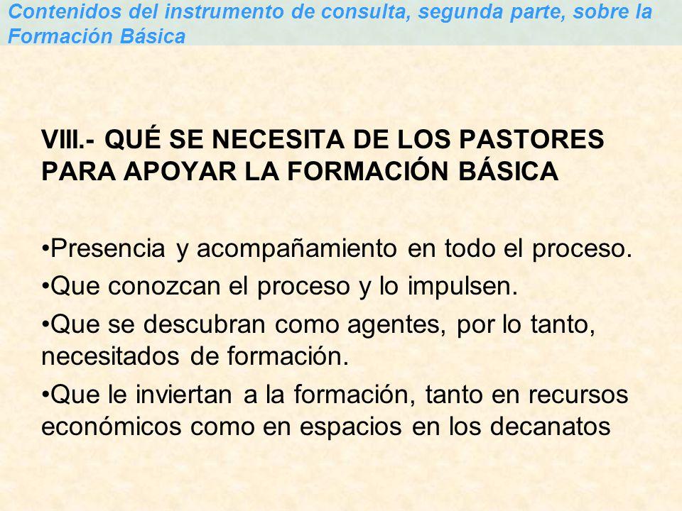 VIII.- QUÉ SE NECESITA DE LOS PASTORES PARA APOYAR LA FORMACIÓN BÁSICA