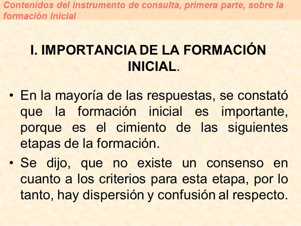 I. IMPORTANCIA DE LA FORMACIÓN INICIAL.