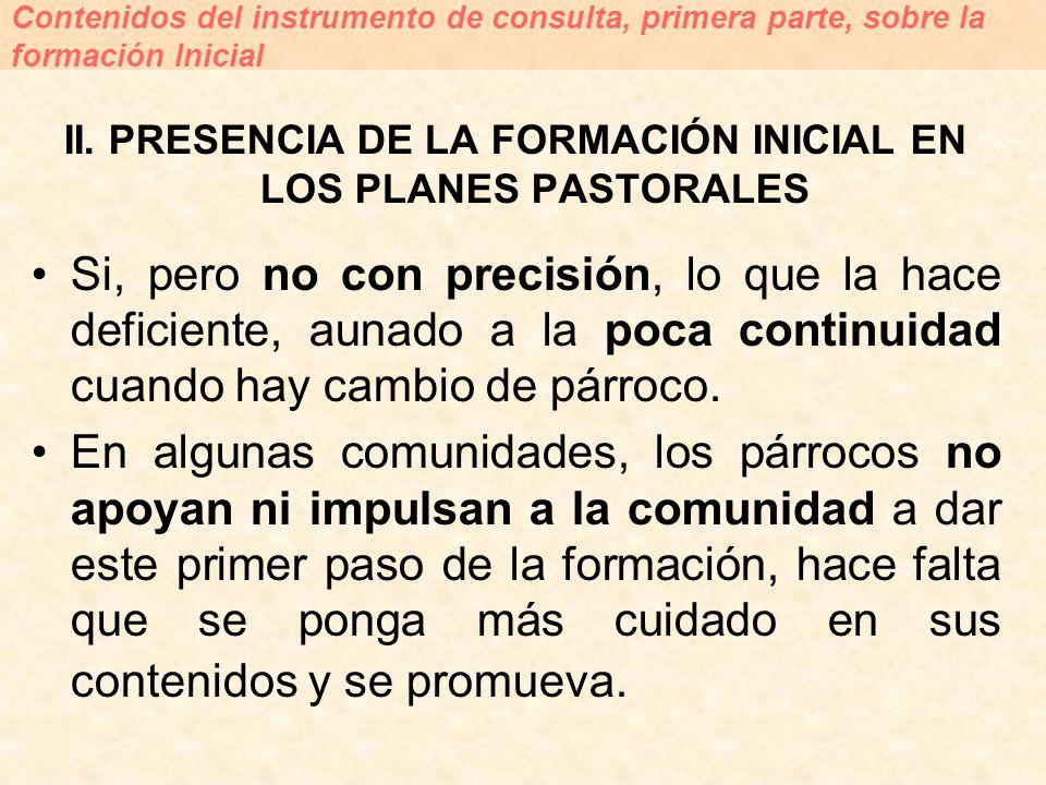 II. PRESENCIA DE LA FORMACIÓN INICIAL EN LOS PLANES PASTORALES