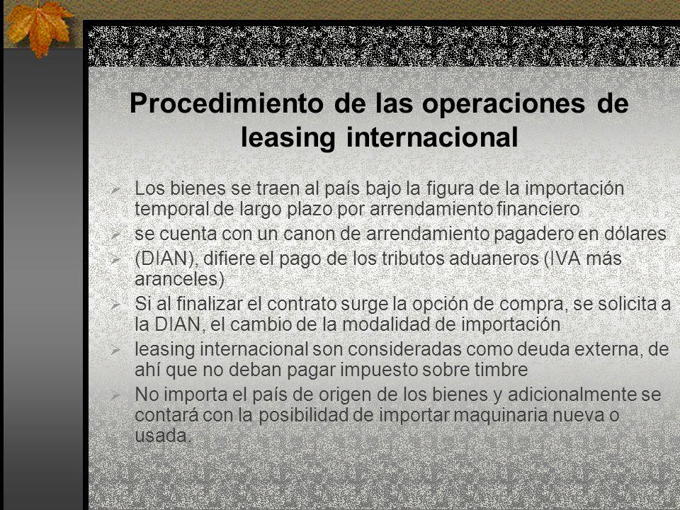 Procedimiento de las operaciones de leasing internacional