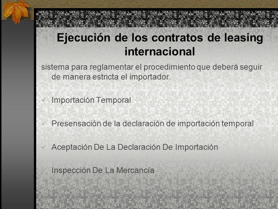 Ejecución de los contratos de leasing internacional