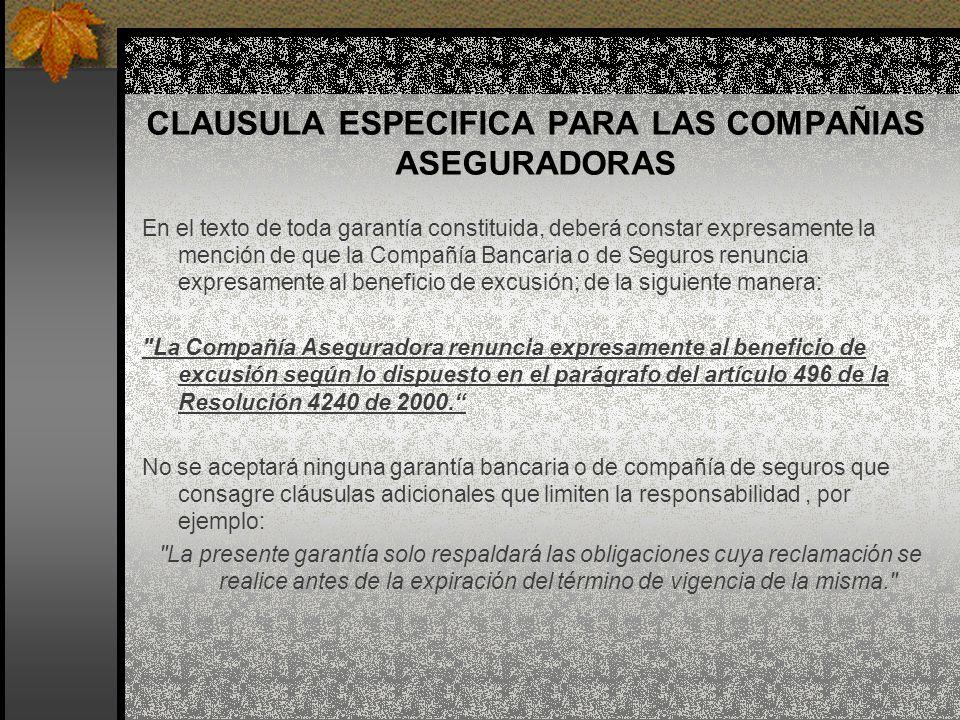 CLAUSULA ESPECIFICA PARA LAS COMPAÑIAS ASEGURADORAS
