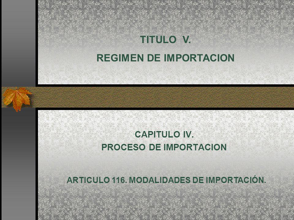 CAPITULO IV. PROCESO DE IMPORTACION