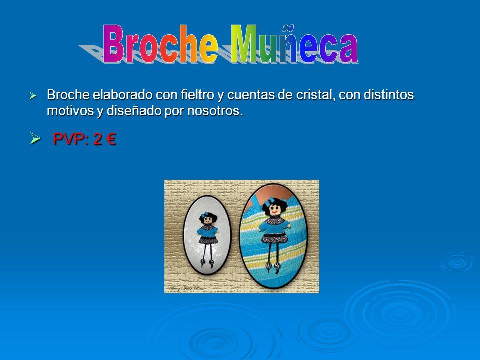 Broche MuñecaBroche elaborado con fieltro y cuentas de cristal, con distintos motivos y diseñado por nosotros.