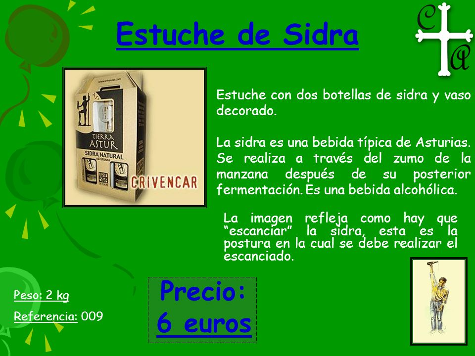 Estuche de Sidra Precio: 6 euros