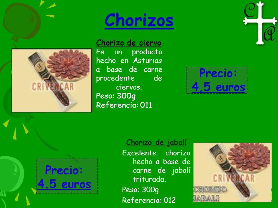 Chorizos Precio: 4,5 euros Precio: 4.5 euros Chorizo de ciervo