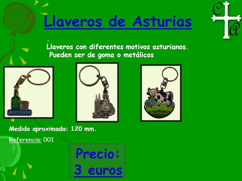 Llaveros de Asturias Precio: 3 euros .