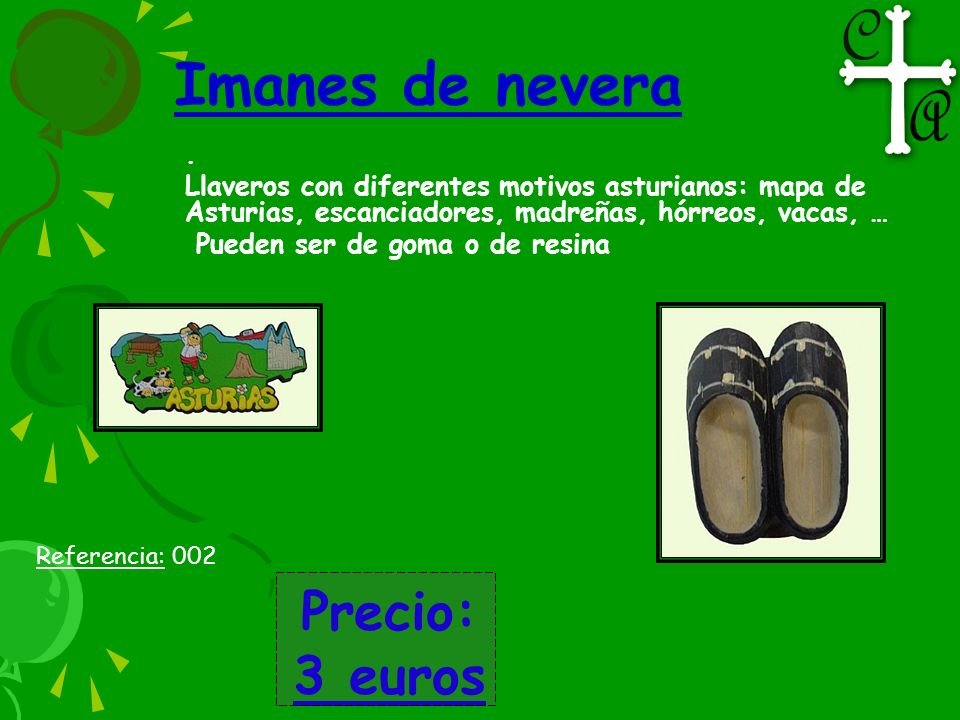Imanes de nevera Precio: 3 euros .