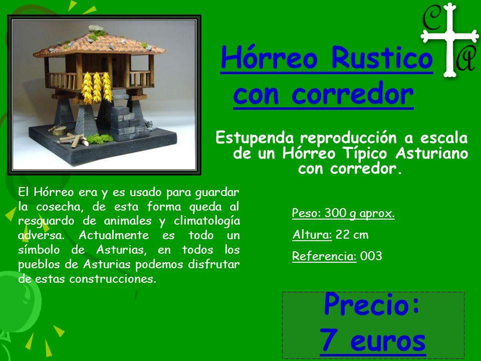 Hórreo Rustico con corredor Precio: 7 euros