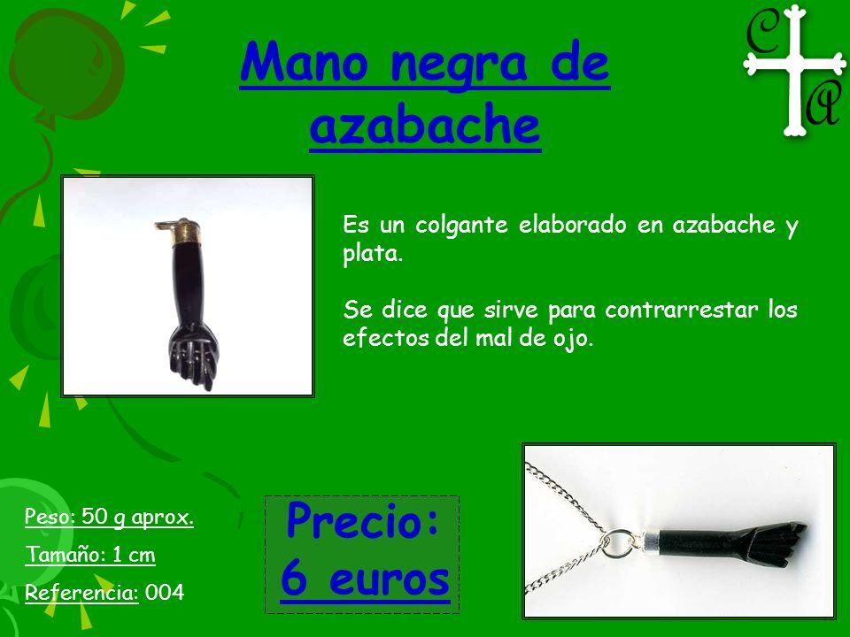 Mano negra de azabache Precio: 6 euros