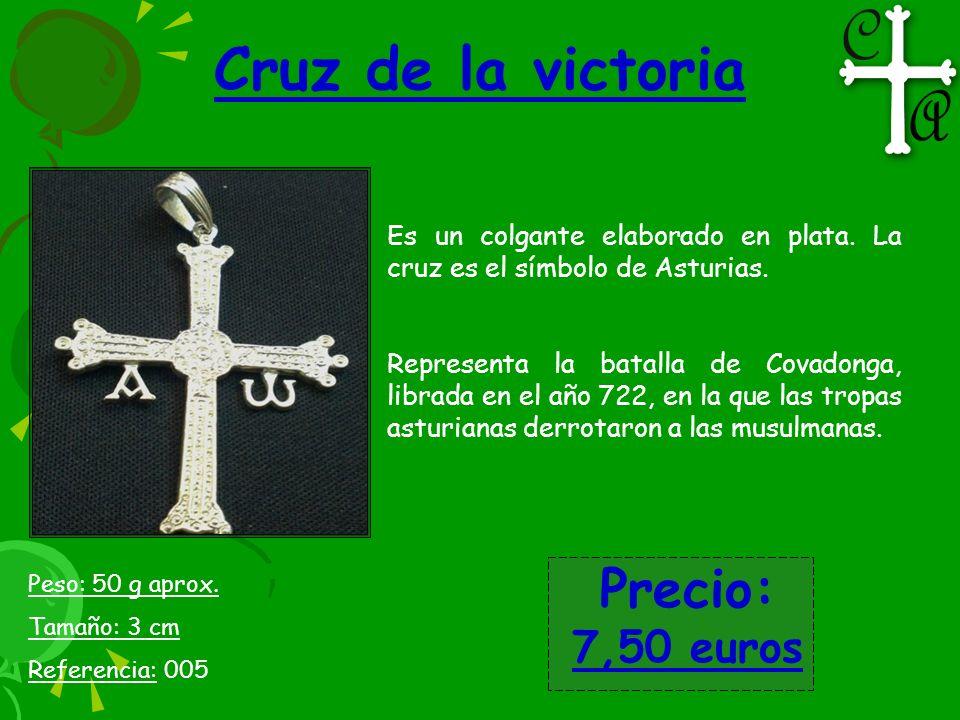 Cruz de la victoria Precio: 7,50 euros