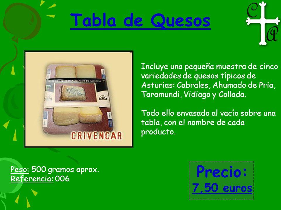 Tabla de Quesos Precio: 7,50 euros